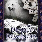 Daily Review Deadly Dominoes By Linda Pirtle